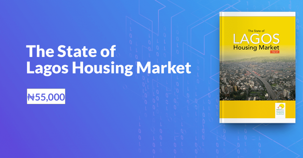 The State of Lagos Housing Market Report costs 55,000 naira